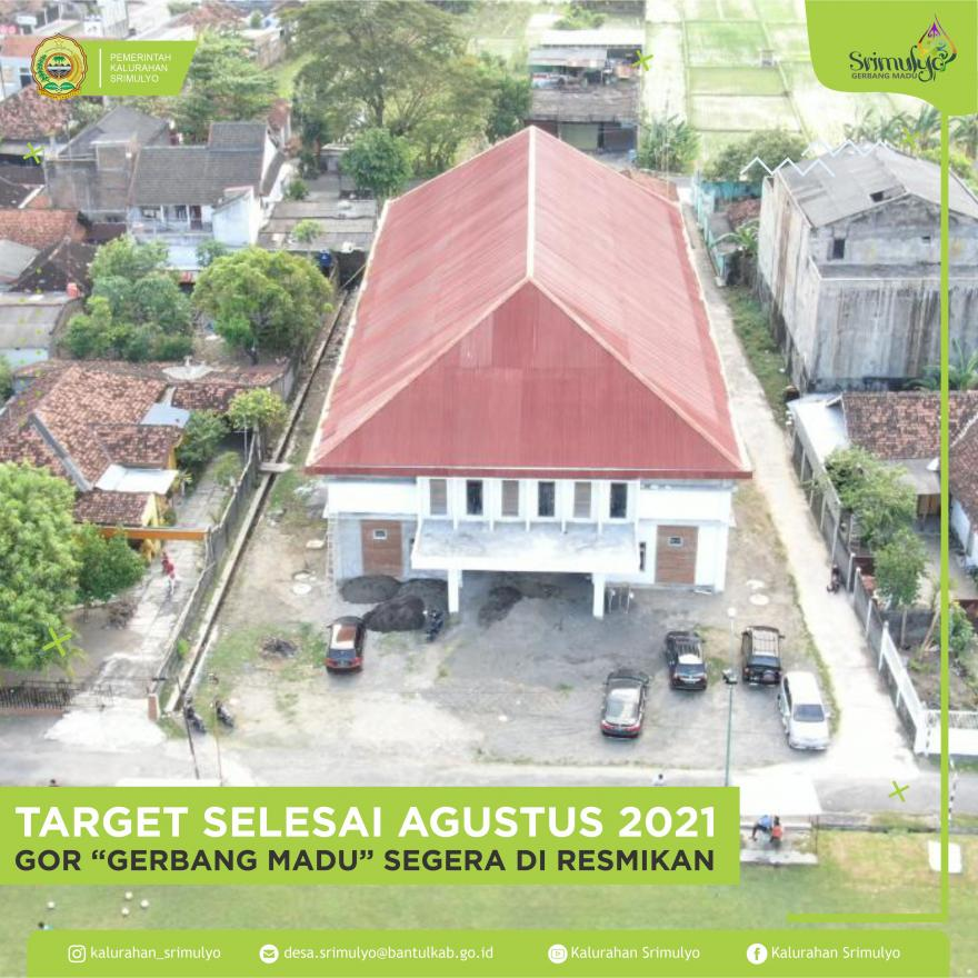 Target Selesai Agustus 2021 Gor